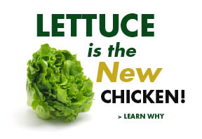 Lettuce the New Chicken